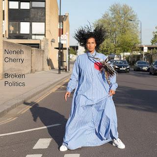 Neneh Cherry: BROKEN POLITICS