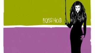Boss Hog: Boss Hog