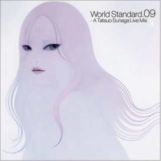 World Standard.09-A Tatsuo Sunaga Live Mix