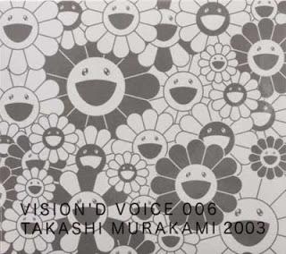 村上隆: VISION'D VOICE 006 TAKASHI MURAKAMI 2003