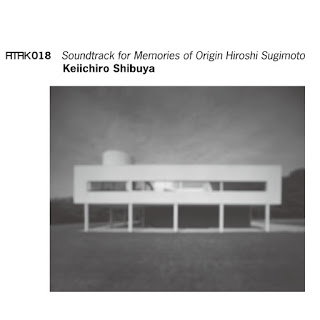 渋谷慶一郎: ATAK018 Soundtrack for Memories of Origin Hiroshi Sugimoto