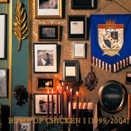 BUMP OF CHICKEN: BUMP OF CHICKEN I [1999-2004]