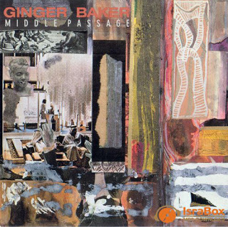 Ginger Baker: Middle Passage