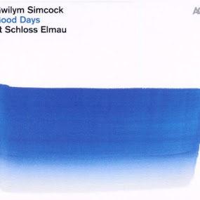 Gwilym Simcock: GOOD DAYS AT SCHLOSS