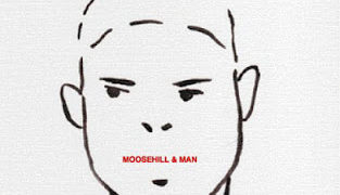 MAN MOOSE HILL: MOOSE HILL & MAN