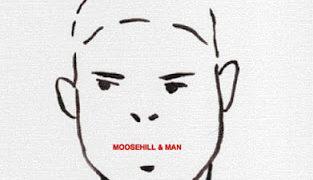 MAN MOOSE HILL: MOOSE HILL & MAN