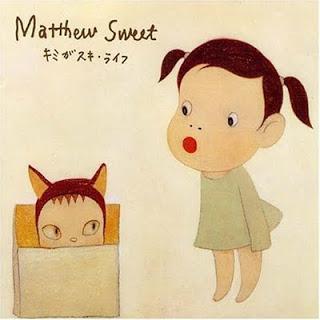 Matthew Sweet: キミがスキ・ライフ