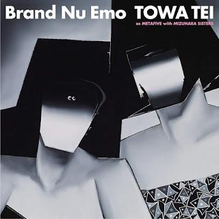 TEI TOWA: Brand Nu Emo / Brocante