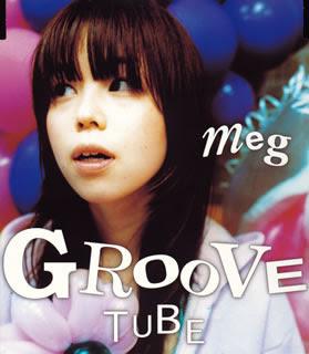 meg: GROOVE TUBE
