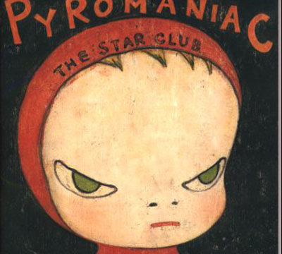 THE STAR CLUB: PYROMANIAC